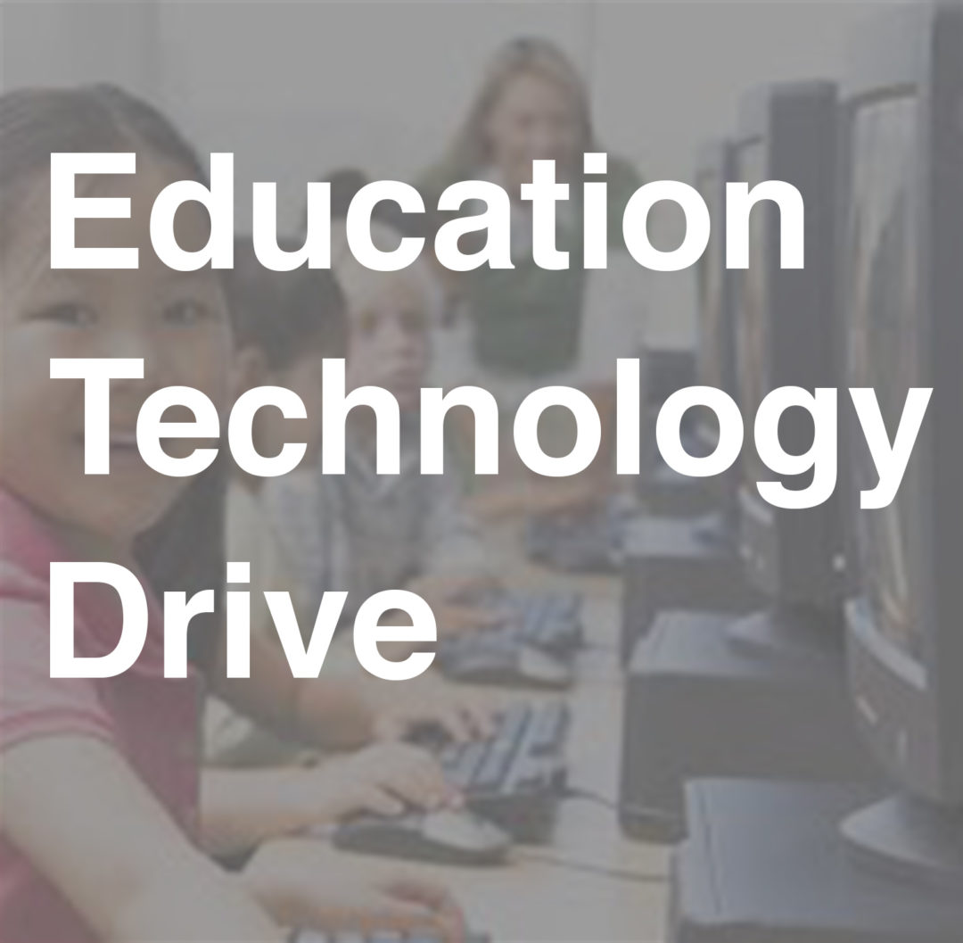 Education Technology Drive | 2018–2019