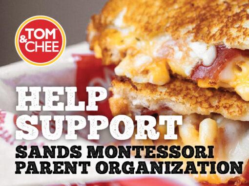 Sands Montessori Parent Organization Tom & Chee One Day Online Fundraiser | December 16